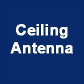 Ceiling Antenna